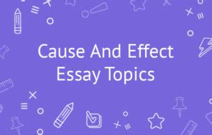 Writing a Cause and Effect Essay Outline: Tips, Types and